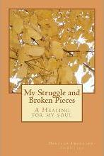 My Struggle and Broken Pieces