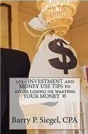 101--Investment and Money Use Tips to Avoid Losing or Wasting Your Money (C)