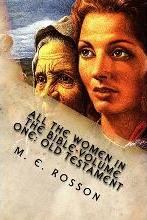 All the Women in the Bible-Volume One