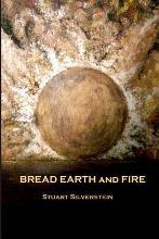 Bread Earth and Fire