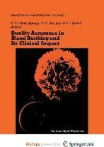 Quality Assurance in Blood Banking and Its Clinical Impact