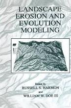 Landscape Erosion and Evolution Modeling