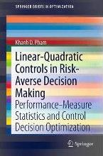 Linear-Quadratic Controls in Risk-Averse Decision Making