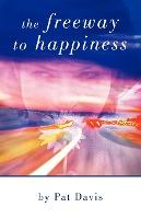 The Freeway to Happiness