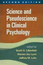 Science and Pseudoscience in Clinical Psychology