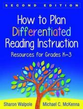 How to Plan Differentiated Reading Instruction, Second Edition