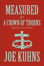 Measured for a Crown of Thorns