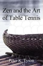 Zen and the Art of Table Tennis