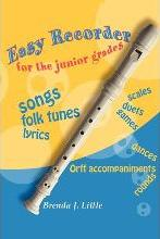 Easy Recorder for the Junior Grades