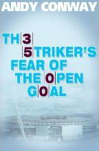 The Striker's Fear of the Open Goal