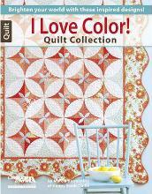 I Love Color! Quilt Collection