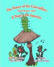 The Dance of the Caterpillars Bilingual Portuguese English