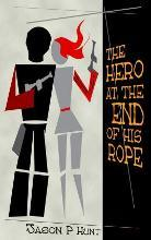 The Hero at the End of His Rope