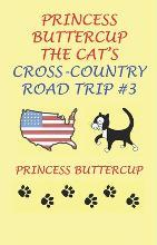 Princess Buttercup the Cat's Cross-Country Road Trip #3