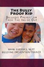 The Bully Proof Kid