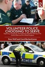 Volunteer Police, Choosing to Serve