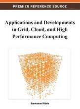 Applications and Developments in Grid, Cloud, and High Performance Computing