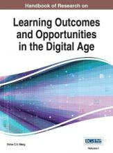 Handbook of Research on Learning Outcomes and Opportunities in the Digital Age