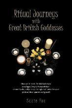 Ritual Journeys with Great British Goddesses