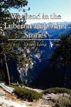 Weekend in the Luberon and Other Stories
