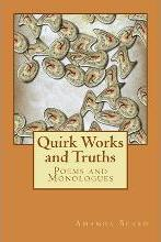 Quirk Works and Truths