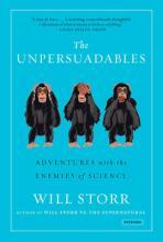 The Unpersuadables