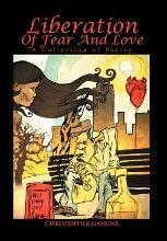 Liberation of Fear and Love
