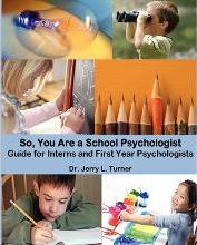 So, You Are a School Psychologist