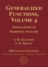 Generalized Functions: Volume 4