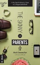 The Skinny on Parents