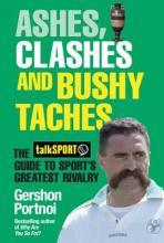 Ashes, Clashes and Bushy 'Taches