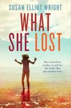 What She Lost: Book 3