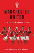 Manchester United: The Official Season Guide 2014-15