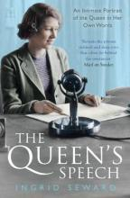 The Queen's Speech: An Intitmate Portrait of the Queen in her Own Words
