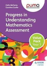 PUMA Year 1 Value Pack (Progress in Understanding Mathematics Assessment): Year 1