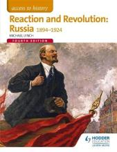 Access to History: Reaction and Revolution: Russia 1894-1924