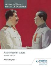 Access to History for the IB Diploma: Authoritarian States