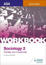 AQA Sociology for A Level Workbook 2