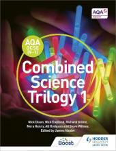 AQA GCSE (9-1) Combined Science Trilogy Student Book 1: Book 1