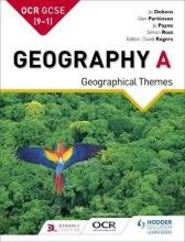 OCR GCSE (9-1) Geography A: Geographical Themes