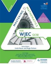 Mastering Mathematics for WJEC GCSE: Higher