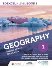 Edexcel A Level Geography: Book 1