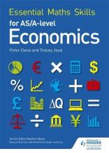 Essential Maths Skills for AS/A Level Economics