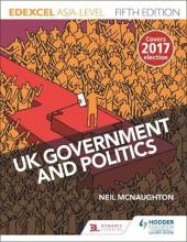 Edexcel UK Government and Politics for AS/A Level