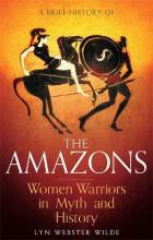 A Brief History of the Amazons
