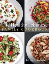 The Healthy Lebanese Family Cookbook