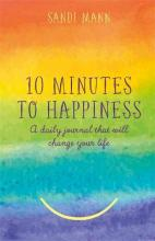 Ten Minutes to Happiness
