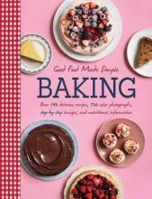 Good Food Made Simple Baking