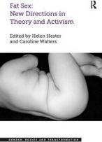 Fat Sex: New Directions in Theory and Activism