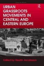 Urban Grassroots Movements in Central and Eastern Europe